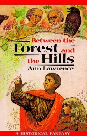 between_the_forest_and_the_hills-_a_historical_fantasy